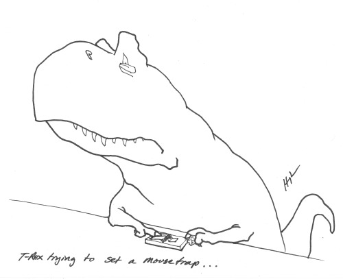 T-Rex Trying to set a mousetrap… #TRexTrying