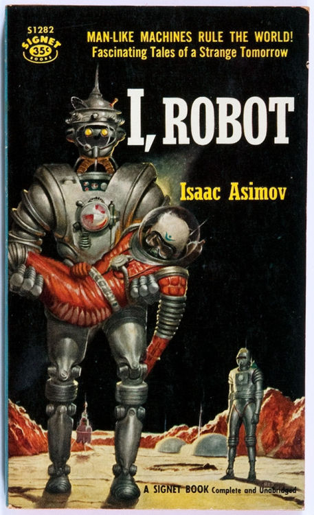 (via Isaac Asimov. I, Robot. Signet, 1956. First paperbackedition. | Lot #94035 | Heritage Auctions)