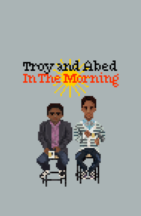 eatsleepdraw:  Troy and Abed in the Mooooooorning  In celebration  of Season 4