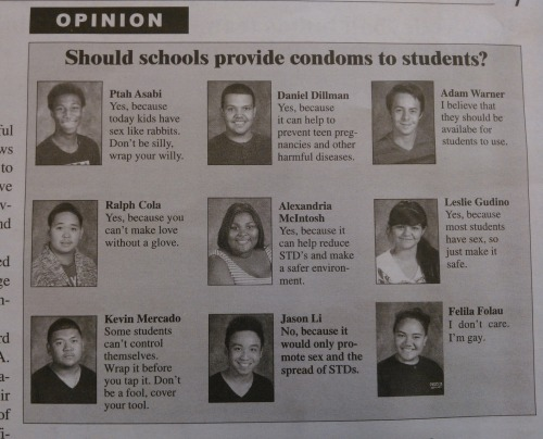 highonmis3ry:  My school's opinions on condoms. well……
