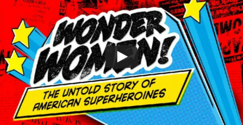 Desperate Comics Media Reports on Wonder Woman Documentary News broke this morning that Wonder Woman: The Untold Story of American Superheroines will air on PBS on April 15 at 10PM, kicking off a new round of movie rumors in the online comics media… Read More