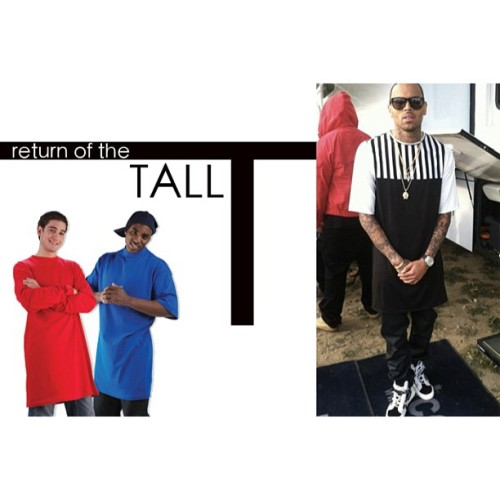 Don't know wether this is good or bad news…But Tall T's are back!! See who's #design #ChrisBrown is rockin I z #blog
