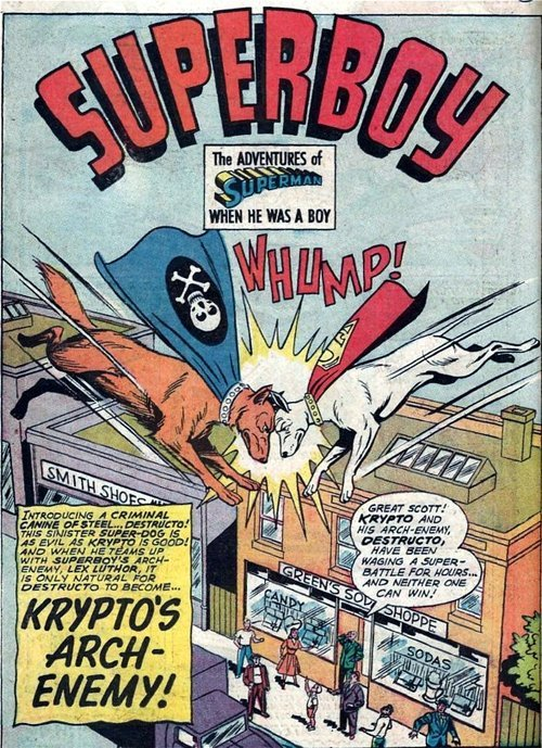 alternateworldcomics:  From Superboy # 138, 1967. Of course Distructo was Krypto's arch enemy. They really should have used him more.