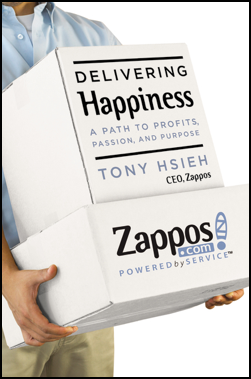 Delivering Happiness, A Path to Profits, Passion and Purpose