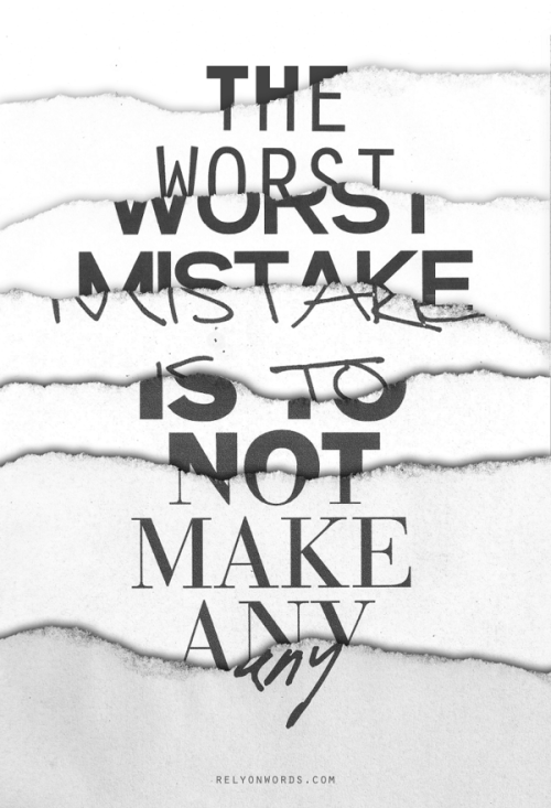 "typeverything:  Typeverything.com ""The Worst Mistake"" by WRDBNR."