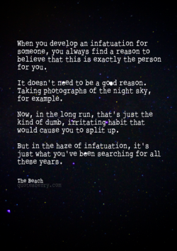 mybraen:  Infatuation Quote from The Beach Movie  on @weheartit.com - http://whrt.it/10bNsqt