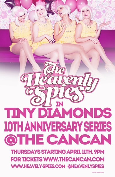 Catch The latest show from The Heavenly Spies! Diamonds! Tonight !! celebrates the 10th anniversary of the glitz and glamor of the Heavenly Spies. Come celebrate this momentous occasion with us!