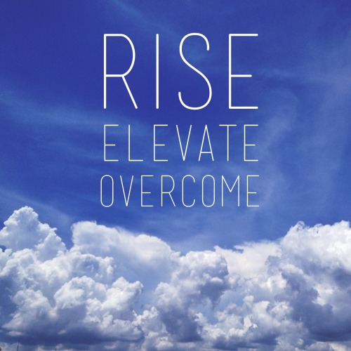 armentaphoto:  Rise above it all, elevate your thinking, your craft, inspire greatness in others, and you will overcome any obstacle you may encounter.