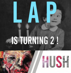 "LAP IS TURNING 2! Hush & Paint Job Closing Reception Saturday March 30, 7-10 PM   We are turning 2!    It's been an awesome first 2 years, help us celebrate this fun occasion along with the closing receptions for ""Paint Job"" and ""Hush"".    There will be CAKE, and beer from Narragansett and Watch City Brewery. And probably other things!—  PAINT JOB // Artwork by Bill Dunlap   HUSH // Artwork by Courtney McKenna & Mallory Biggins  For more info on the shows click HERE--  CLOSING: Saturday, March 30, 7-10 PM Gallery Hours: Wed - Fri 4-9 PM, Sat 2-8 PM or by appointment.  LAP Gallery289 Moody Street, Waltham MAhttp://www.facebook.com/LincolnArtsProject"