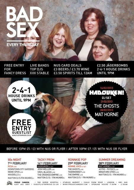 #LONDON SHOW - BAD SEX @proudcamden 28th Feb - We're supportin the mighty @mfhorne who'll be DJing after our set. Get in touch for FREE Guest list Bring ID