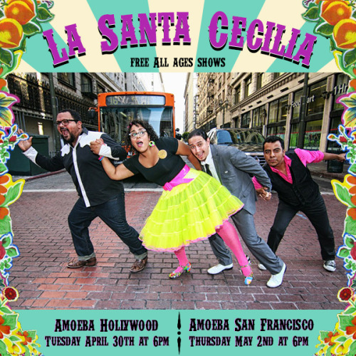 "amoebamusic:  La Santa Cecilia performs two shows at Amoeba this week to celebrate their new album ""Treinta Dias."" See them at Amoeba Hollywood on Tues 4/30 and at Amoeba San Francisco on Thurs 5/2. Both shows are free/all-ages & start at 6pm."