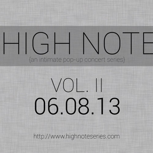 High Note Vol. II coming soon….Stay tuned for details….
