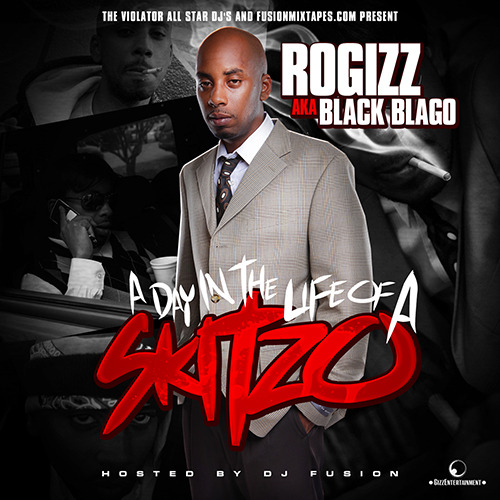 #MixtapeExclusive » A Day In The Life Of A Skitzo @Rogizz aka Black Blago via @FusionMixtapes