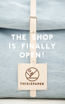 Thisispaper Shop is now up and running. Say hi to our newest brainchild and see for yourself that our editors can sew → http://thisispapershop.com/