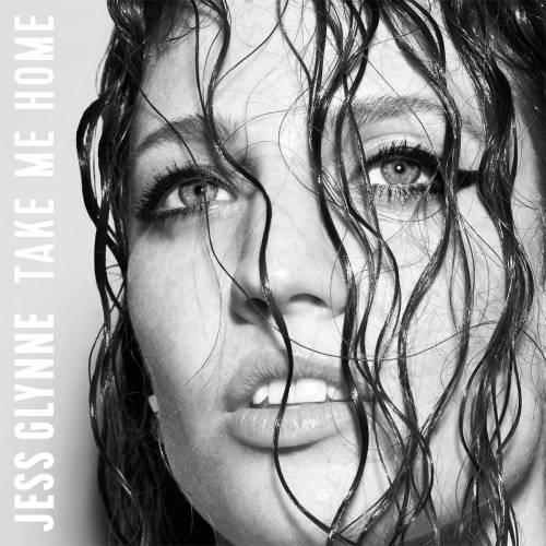 Jess Glyne - Take Me Home