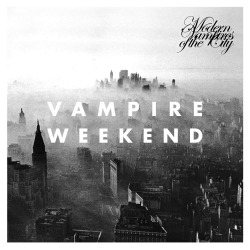 bysumedconph:  Vampire Weekend - Modern Vampires of the City (2013) Indie Pop / Indie Rock Highlights: Step / Diane Young Listened: 17/05/2013 Score: 6.5/10 This is definitely not bad, but it's far from being the masterpiece the hipsters says. A decent release, and that's it.