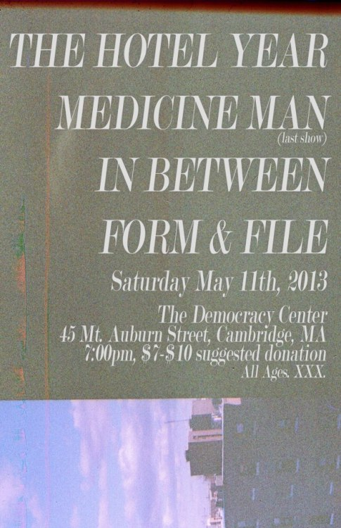 medicinemanma:  Our last show is Saturday in Cambridge. Burglary Years was added as well. Come party  Playing this on Saturday.
