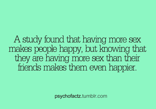 hooker-bot:  psychofactz:  More Facts on Psychofacts :)  /sigh  So true