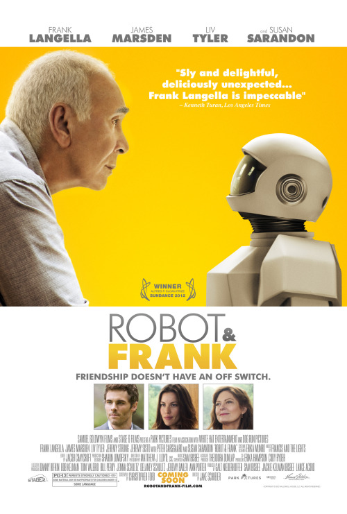 """I don't need to be spoon fed by some goddamned robot."" Robot & Frank (2012) Director: Jake Schreier Frank Langella, James Marsden, Susan Sarandon, Liv Tyler"