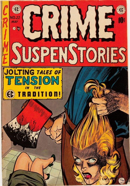 (via Crime SuspenStories #22 (EC, 1954) Condition: FN…. Golden Age | Lot #12118 | Heritage Auctions)  Crime SuspenStories #22 (EC, 1954) Condition: FN. Classic decapitation cover by Johnny Craig. One of the most infamous pre-Code horror covers, used in a Senate investigation…