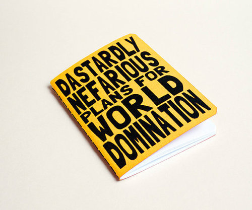adriannevw:  Handmade notebook World domination Yellow by purplecactusdesign na We Heart It http://weheartit.com/entry/25628889/via/twistedpixelstudio