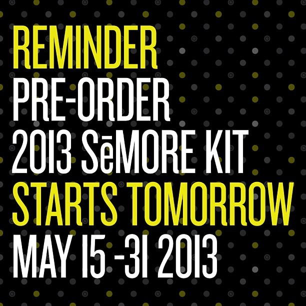 Reminder pre-order opens tomorrow for the 2013 SēMORE kits and water bottles. Look out for contest details later today.