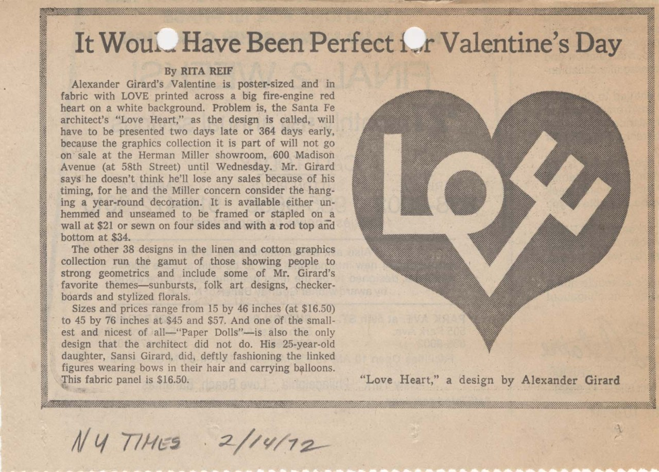 "Alexander Girard's ""Love Heart."" Rita Reif, ""It Would Have Been Perfect for Valentine's Day,"" New York Times, 14 February 1972, 2/12, Miller House and Garden Collection, IMA Archives, Indianapolis Museum of Art, Indianapolis, Indiana.(MHG_Ia_B002_f012_061)"