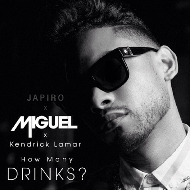 #MusicMonday Japiro x Miguel x Kendrick Lamar - How Many Drinks? Japiro.com or Soundclick.com/Japiro #Downloads #Freebie #BecauseiFeltLikeIt