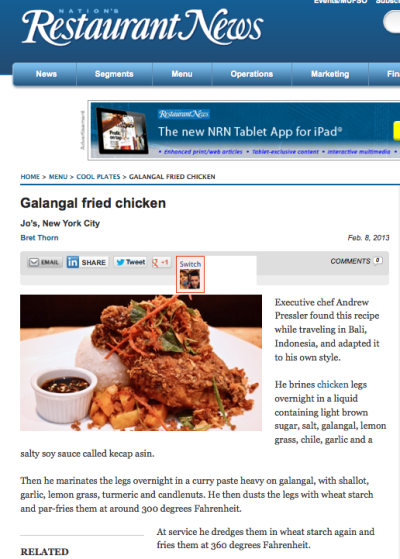 Jo's Galangal Chicken In The News - Nations Restaurant News - Cool Plates - February 8th 2013 http://nrn.com/cool-plates/galangal-fried-chicken