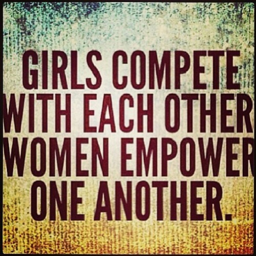 #Truth Real women respect other real women and work only to encourage each other not bring each other down.