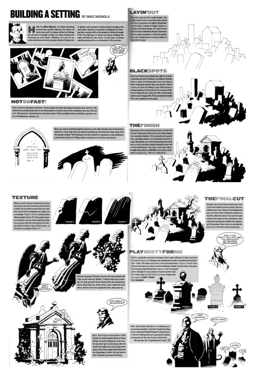 atzomatic:  calamityjon:  gurroo:  Mike Mignola tutorial, c.1997. I remember liking this so much I pasted the pages straight into my sketchbook  I can think of five or six professional cartoonists whose entire portfolio was cribbed from this one tutorial. Beautiful stuff, tho, the bit on texture alone is invaluable.  Mike Mignola breaks it down!