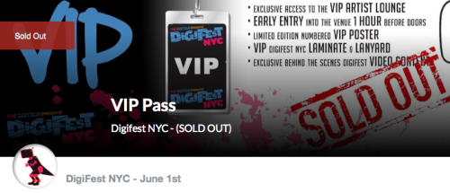 "DIGIFEST NYC *VIP PASSES* are now officially  S O L D - O U T!!  11 ""Early Access"" passes are still available at http://digifestnyc.com"