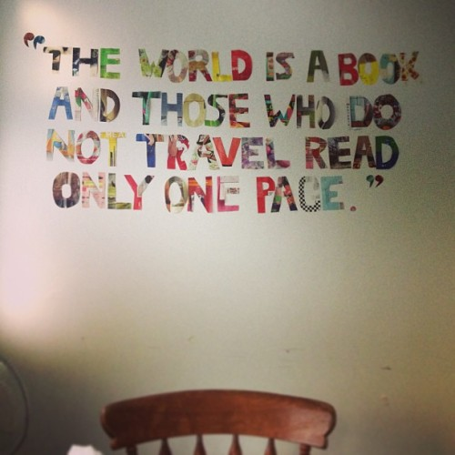 How have I not instagrammed this yet? #quote #travel #inmykitchen #internationalhouse