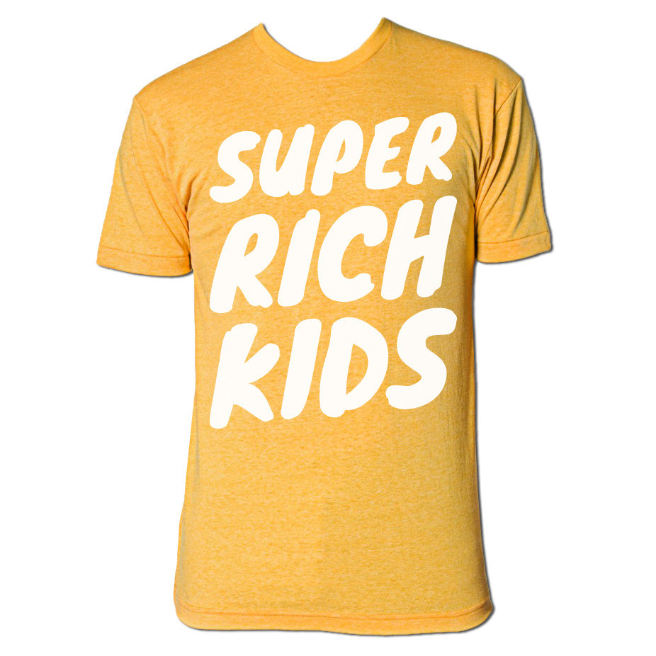 The Super Rich Kids tee.
