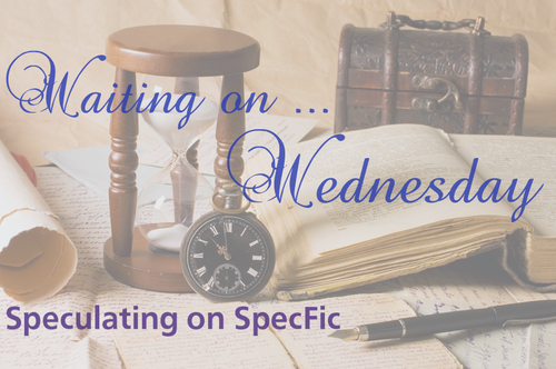 Waiting on Wednesday 37 Waiting on Wednesday is a weekly meme hosted by Jill at Breaking the Spinethat allows readers to…View Post