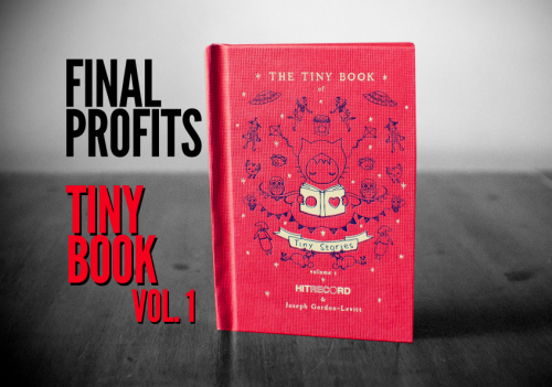 "hitrecord:  Tiny Book PROFITS After two weeks of community feedback, we are pleased to present to you the Final Profits for ""The Tiny Book of Tiny Stories, Vol. 1.""  CHECK 'EM OUT HERE. == Thanks Again to all of the contributing artists! <3"