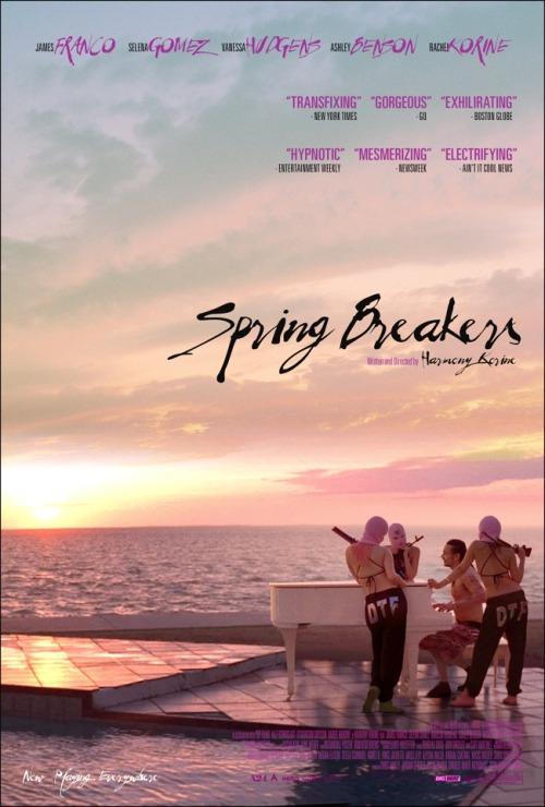 nevver:  Spring Breakers  more to post on this in the future…..disturbing, real