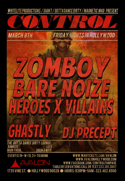Friday at @AvalonHollywood, @Control_LA w/ @Zomboy_music @BareNoize @WE_ARE_HXV @IAmGhastly & @djprecept. Purchase tickets at http://www.wantickets.com/Events/122607/CONTROL-Presents-Zomboy-Bare-Noize-Heroes-x-Villains/
