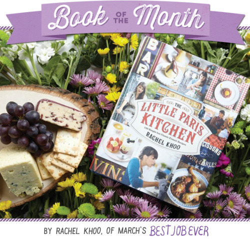 Looking to add some recipes to your repertoire? Enter our Book of the Month Giveaway and you could win a copy of Little Paris Kitchen!