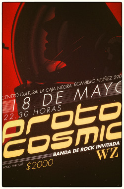 A poster I made today for a Chilean Band, Protocosmic. They liked it.