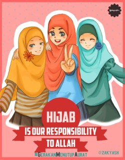 hijabographic:  Hijab Is Our Responsibility To Allah #GerakanMenutupAurat  by @zakyash