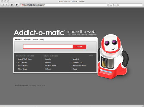 Addict-O-Matic went live today! Here's an article on Tech-crunch about it. I drew the Robot Logo and created some Photoshop mockups for the site design. I think it came out looking, and working great. I'm excited to start using it.