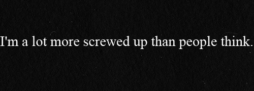 I Messed Up Quotes Tumblr: Messed Up