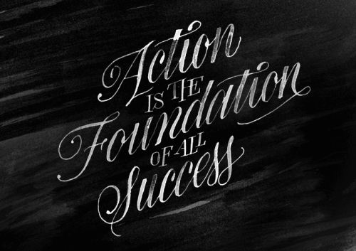 "Typeverything.com ""Action is the foundation of all success"" by Dave the Designer for The Desktop Wallpaper Project."