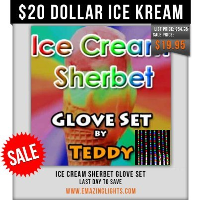 Today is the last day to snag Ice Kream Teddy's 'Ice Cream Sherbet' glove set for only $20 bucks!Shop: http://www.emazinglights.com/special/weekly-edeals/ice-cream-sherbet-glove-set-teddy-1.html