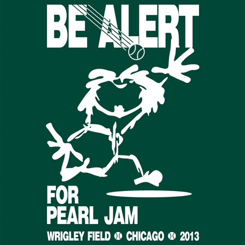 Did you score your Pearl Jam tix for Wrigley over the weekend? Start getting ready (and psyched) for the show now! Shirts available @ CubbyTees.com