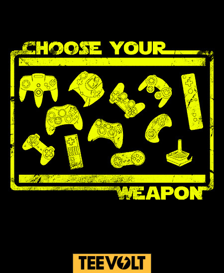 teevolt:   CHOOSE YOUR WEAPON by BomDesignz is Now on Sale for 7 Days!!! At the AMAZING price of €9/$12/£7.5 @http://teevolt.com