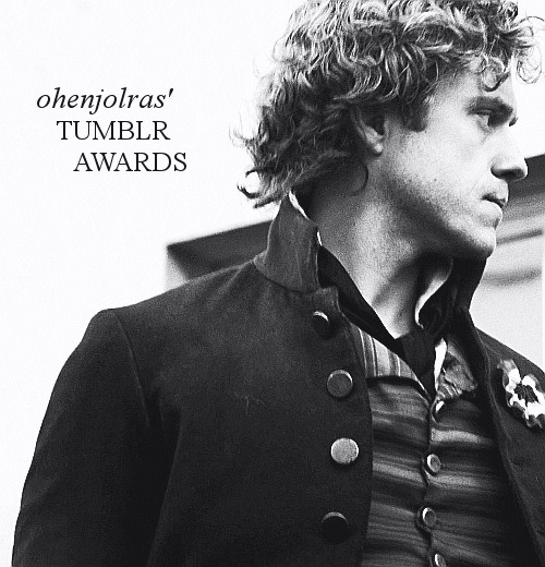 ohenjolras:  my first tumblr awards woO Rules must be following me reblog just once NO LIKES PLS they will not count you have until Friday May 31st to enter i will post the results the day after there will be two winners for each category i will add an extra winner for each category if this post passes 50 notes Awards best url best sidebar best theme best posts best graphics best icon nicest user best overall my favourite Winners will receive a follow back (if not already following) a space on my awards winners page promos whenever you want for a week a graphic of your choice (not gifs tho soz) my eternal love good luck!