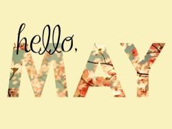 Hello May, Hello Summer =)