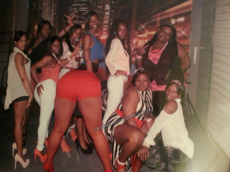 whenever you see just an ass you know it's a ratchet group pic